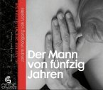 Der Mann von fünfzig Jahren, 1 Audio-CD