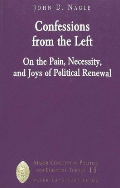 Confessions from the Left - Nagle, John D.