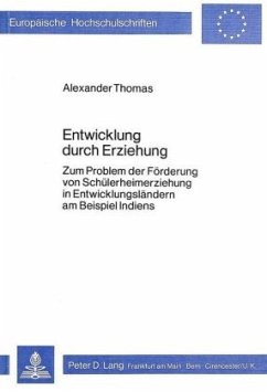 Entwicklung durch Erziehung - Thomas, Alexander