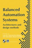 Balanced Automation Systems: Architectures and Design Methods