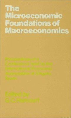 The Microeconomic Foundations of Macroeconomics - Harcourt, G. C.