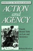 Action and Agency