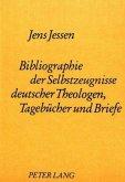 Bibliographie der Selbstzeugnisse deutscher Theologen- Tagebücher und Briefe