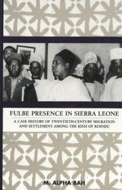 Fulbe Presence in Sierra Leone - M. Alpha Bah