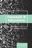 Foucault and Education Primer