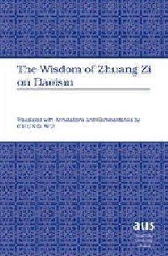 The Wisdom of Zhuang Zi on Daoism - Wu, Chung