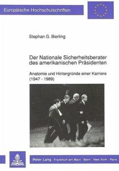 Der Nationale Sicherheitsberater des amerikanischen Präsidenten - Bierling, Stephan