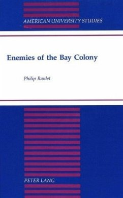 Enemies of the Bay Colony - Ranlet, Philip