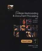 College Keyboarding & Document Processing: Word 2003, Kit 3 Lessons 1-120 [With CDROM]