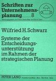 Systeme der Entscheidungsunterstützung im Rahmen der strategischen Planung