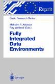 Fully Integrated Data Environments