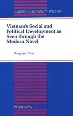 Vietnam's Social and Political Development as Seen through the Modern Novel - Hoang, Thanh Ngoc