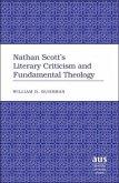 Nathan Scott's Literary Criticism and Fundamental Theology