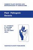 Plant Pathogenic Bacteria: Proceedings of the Sixth International Conference on Plant Pathogenic Bacteria, Maryland, June 2-7, 1985