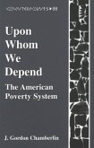 Upon Whom We Depend