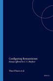 Configuring Romanticism: Essays Offered to C. C. Barfoot