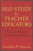 Self-Study for Teacher Educators