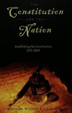 The Constitution and the Nation - Waldrep, Christopher; Curry, Lynne