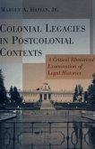Colonial Legacies in Postcolonial Contexts