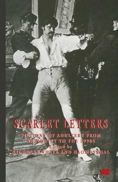 Scarlet Letters: Fictions of Adultery from Antiquity to the 1990s - White, Nicholas