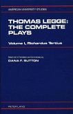 Thomas Legge: The Complete Plays