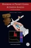 Handbook of Prompt Gamma Activation Analysis: With Neutron Beams