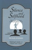 Silence and Selfhood
