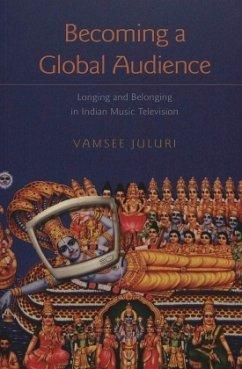 Becoming a Global Audience - Juluri, Vamsee