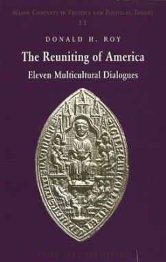 The Reuniting of America - Roy, Donald H.