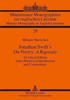 Jonathan Swift's «On Poetry: A Rapsody» - Just, Melanie