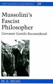 Mussolini's Fascist Philosopher