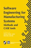 Software Engineering for Manufacturing Systems: Methods and Case Tools