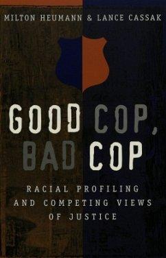 Good Cop, Bad Cop - Heumann, Milton; Cassak, Lance