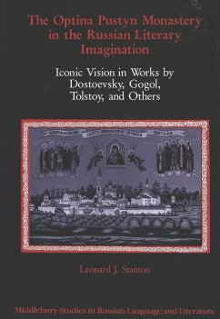 The Optina Pustyn Monastery in the Russian Literary Imagination - Stanton, Leonard J.