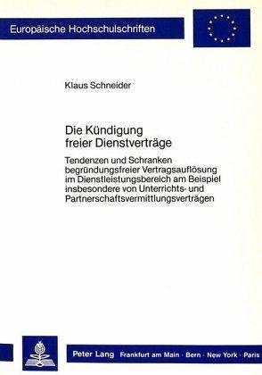 Die Kündigung Freier Dienstverträge Von Klaus Schneider Fachbuch