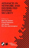 Advances in Network and Distributed Systems Security: Ifip Tc11 Wg11.4 First Annual Working Conference on Network Security November 26-27, 2001, Leuve
