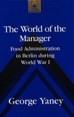 The World of the Manager