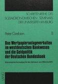 Das Wertpapieranlageverhalten im Westdeutschen Bankwesen und die Geldpolitik der deutschen Bundesbank