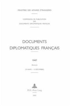 Documents diplomatiques français - Commission de Publication Des Documents; Ministere Des Affaires Etrangeres Commis; Commission Des Archives Diplomatiques