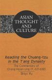 Reading the Chuang-tzu in the T'ang Dynasty