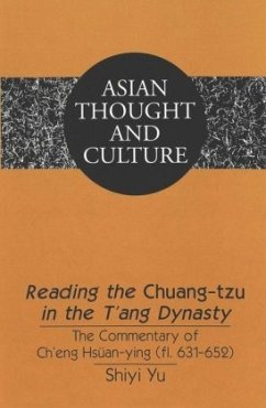Reading the Chuang-tzu in the T'ang Dynasty - Shiyi Yu