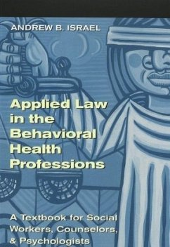 Applied Law in the Behavioral Health Professions - Israel, Andrew B.
