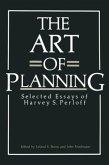 The Art of Planning: Selected Essays of Harvey S. Perloff