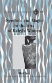 Symbols and Magic in the Arts of Kabyle Women