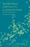 Discreteness, Continuity, and Consciousness