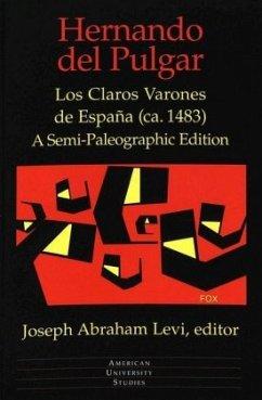 Los Claros Varones de España (ca. 1483) - Pulgar, Hernando del