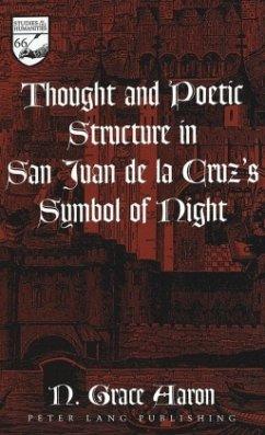 Thought and Poetic Structure in San Juan de la Cruz's Symbol of Night - Aaron, N.Grace