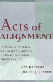Acts of Alignment