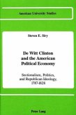 De Witt Clinton and the American Political Economy