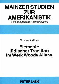 Elemente jüdischer Tradition im Werk Woody Allens - Kinne, Thomas